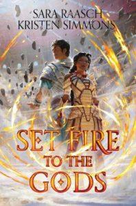 Set fire to the gods Kristen Simmons