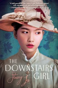 The Downstairs Girl Stacey Lee