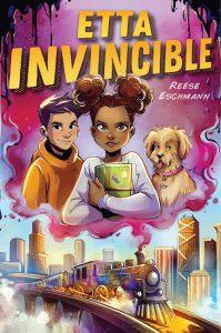 Etta Invincible Reese Eschmann