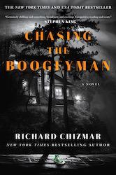 Chasing the Boogeyman Richard Chizmar